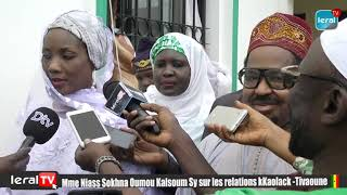 Madame NIASS Oumou KALSOUM SY  sur les relations KAOLACK - TIVAOUANE