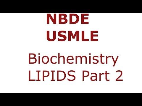 Lipids Part 2 - NBDE/USMLE - Biochemistry