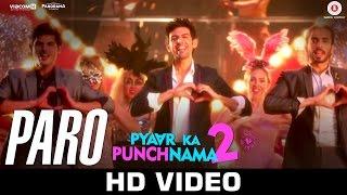 Paro | Pyaar Ka Punchnama 2 | Kartik, Nushrat, Sunny, Sonnalli, Omkar & Ishita