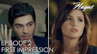 First impression... | Hayat Episode 2 (Hindi Dubbed)