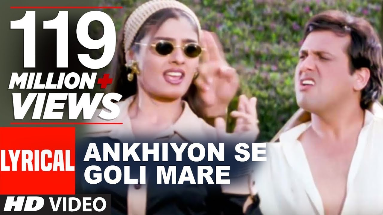 Download Ankhiyon Se Goli Mare Lyrical Video   Dulhe Raja   Sonu Nigam   Govinda, Raveena Tandon MP3 Gratis