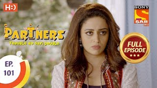 Partners Trouble Ho Gayi Double - Ep 101 - Full Episode - 17th April, 2018