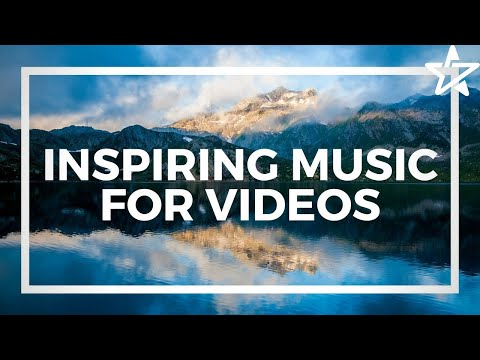 Inspiring Background Music For Videos & Presentations [Royalty Free]