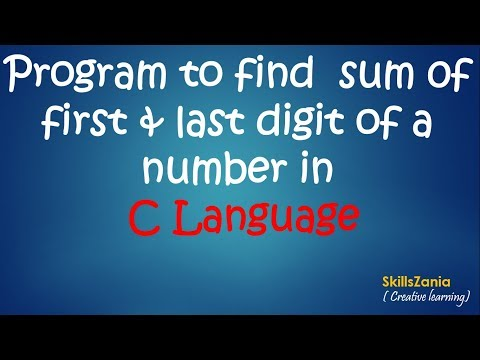 Program to find sum of first & last digit of a number