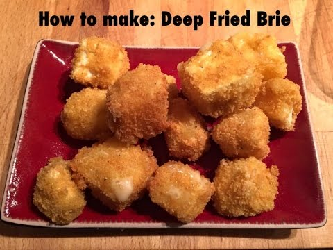 How to make: Deep Fried Brie