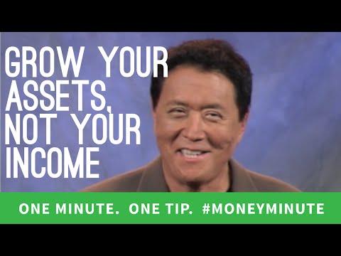 Robert Kiyosaki: Grow Your Assets, Not Your Income | #MoneyMinute Tip