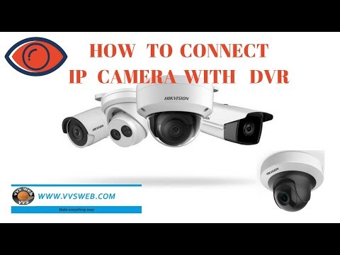 How to connect hikvision IP camera with DVR     vvsweb channel    vvsweb channel