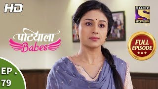 Patiala Babes - Ep 79 - Full Episode - 15th March, 2019
