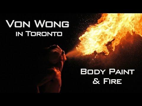 Von Wong In Toronto: Body Paint & Fire