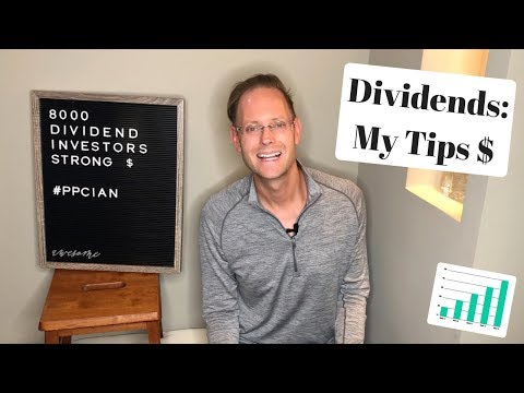 MY TOP 8 TIPS FOR DIVIDEND INVESTORS (8,000 Dividend Subscribers Strong)