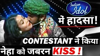 Big Controversy in INDIAN IDOL : Neha Kakkar been kissed by Contestant ?