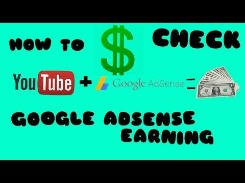 How To Check Google Adsense Earnings 2017