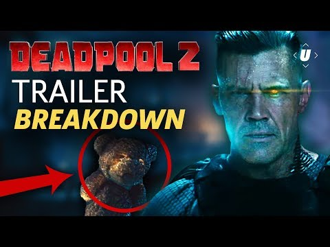 Deadpool 2 Trailer Breakdown: Cable, Domino and Easter Eggs!
