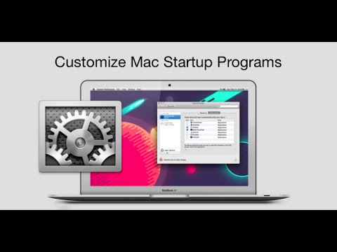 How to Change/Add/Remove Startup Programs on Mac