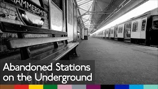 Abandoned Tube Stations (Pt.1)