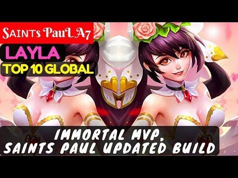Immortal MVP, Saints Paul Updated Build [Top 10 Global Layla] | Sᴀɪɴᴛs PauL A7 Layla Gameplay #2