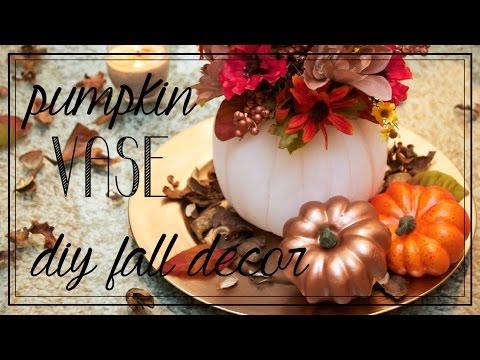 Pumpkin Vase | Quick & Easy Fall/Thanksgiving Centerpiece!