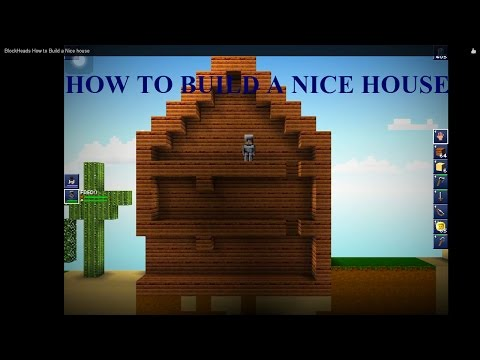 BlockHeads How to Build a Nice house