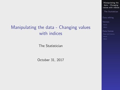 R-Tutorial - Data Manipulation: Changing Values With Indices