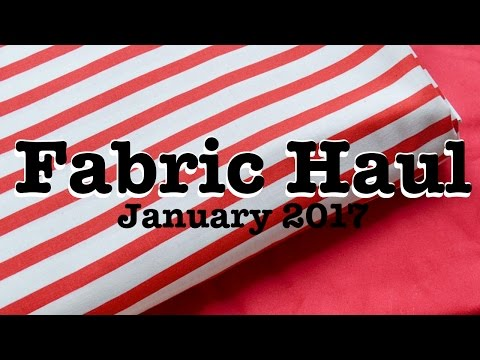 Fabric Haul and Project Plans, January 2017