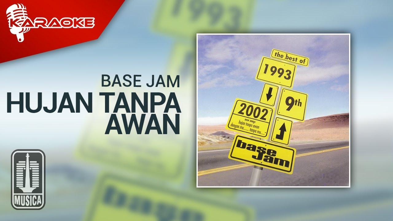 Download Base Jam - Hujan Tanpa Awan (Official Karaoke Video) MP3 Gratis
