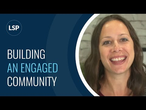 What it really means to build an Engaged Community!