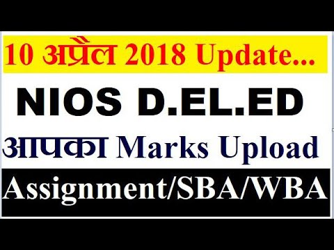 NIOS deled marks upload , assignment, SBA, WBA l Online Partner