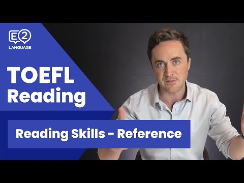 TOEFL Reading Skill 4: Reference with Jay!