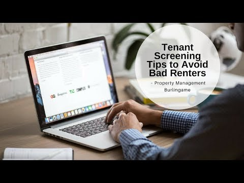Tenant Screening Tips to Avoid Bad Renters – Property Management Burlingame