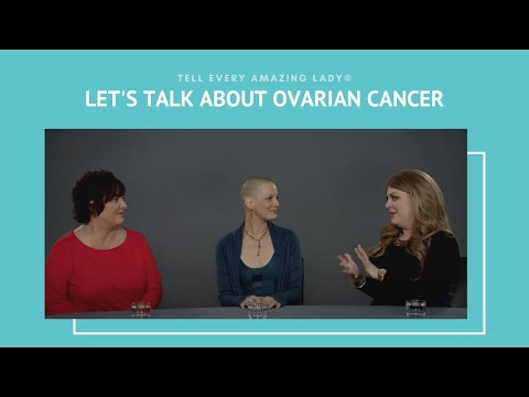 Lets Talk About Ovarian Cancer