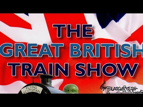 Great British Train Show   Platelayers 2018