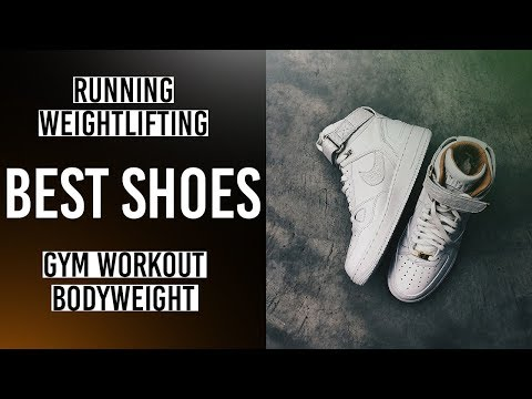 Best shoes for exercise | How to select shoes for your training ?