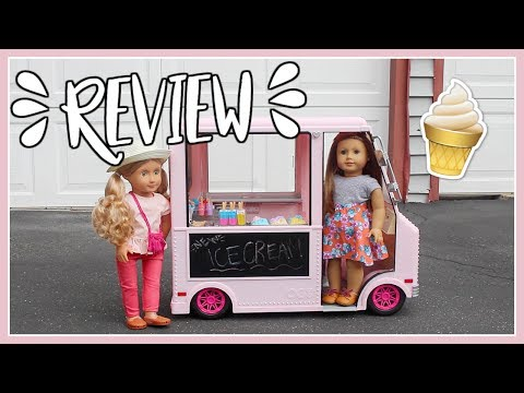 ICE CREAM TRUCK + DOLLS REVIEW | Our Generation Review