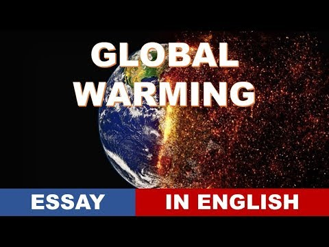 Global warming essay in english descriptive paper for competitive exams 2018