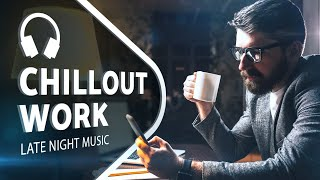 Chill Music Radio — Productive Vibe — Work, Study Mix