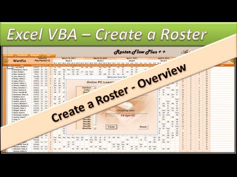 Roster - Excel VBA - Create a Roster  - Excel 2010 - Overview