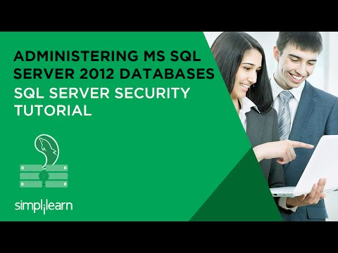 SQL Server Security Tutorial | Administering MS SQL Server 2012 Databases | 70-462