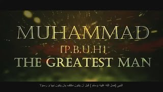 The Greatest Man - Prophet Muhammad (Sallalahu