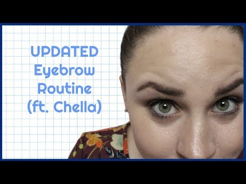 UPDATED EVERYDAY CHELLA EYEBROW ROUTINE   Allie Young