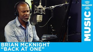 "Brian McKnight ""Back at One"" Live @ SiriusXM // The Blend"
