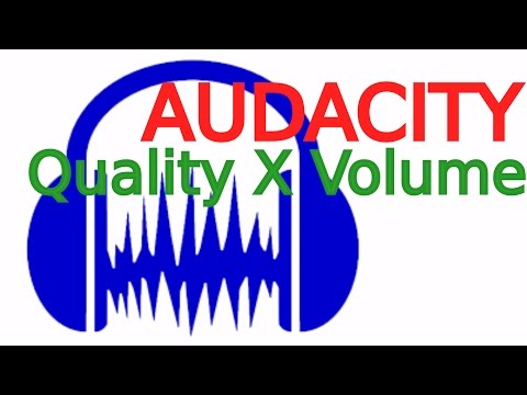 Audacity: Increase volume and quality