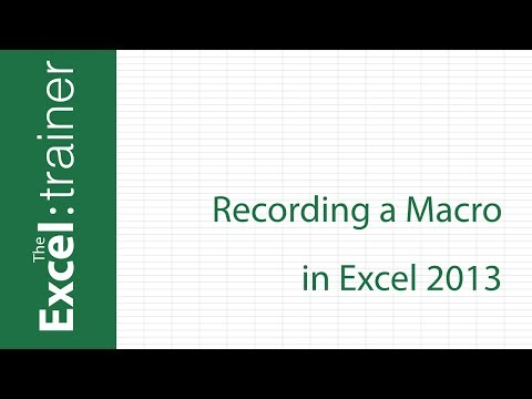 Excel 2013 :   How to Record a Macro
