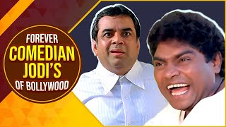 Forever Comedian Jodi's Of Bollywood | Best Hindi Comedy Scenes of Johny Lever & Paresh Rawal