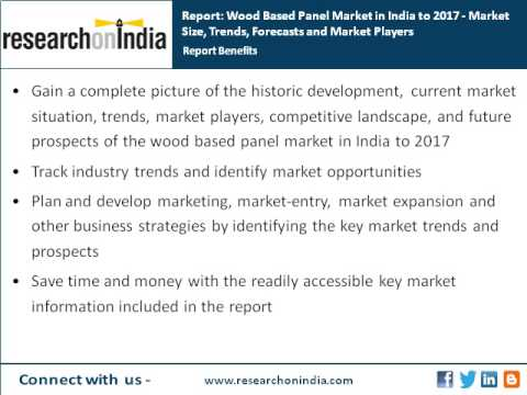 India Market Research Report : Wood Based Panel Market in India to 2017