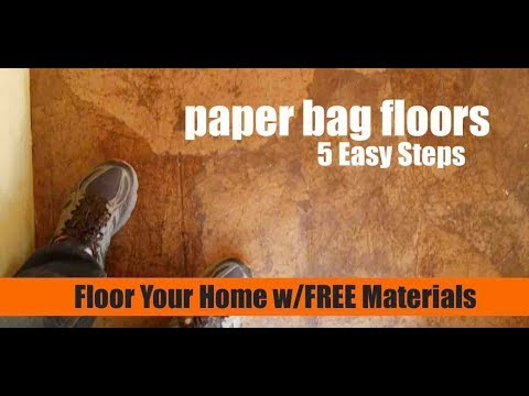 5 EASY STEPS- Paper Bag Flooring for Your Tiny Home/House