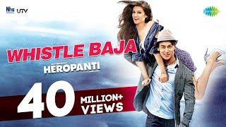 Whistle Baja - Heropanti | Tiger Shroff, Kriti Sanon I Full Video HD