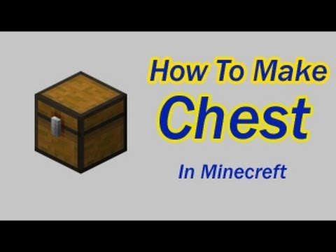 How To Make Chest In Minecraft