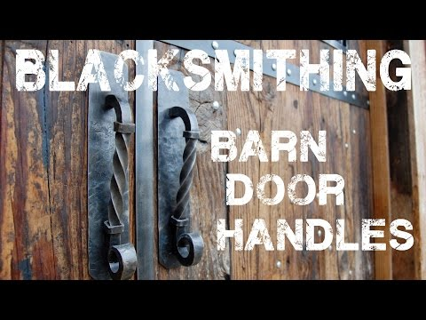 Blacksmithing Barn Door Handles