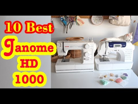 Best Janome HD 1000 to Buy in 2017