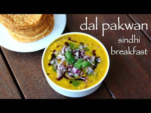 dal pakwan recipe | दाल पकवान | sindhi dal pakwan | sindhi breakfast recipes
